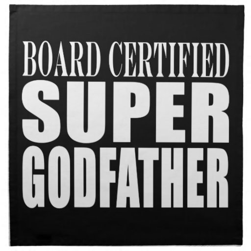 Baptism Parties : Board Certified Super Godfather Cloth Napkins