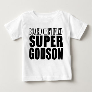 Baptism Parties : Board Certified Super Godson Tees