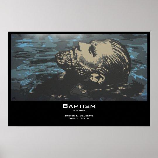 """Baptism"" Poster Print"