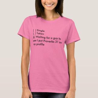 Baptist Memes: Single, Taken, Proverbs 31 T-Shirt
