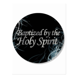 Baptized by the Holy Spirit 2 Post Card