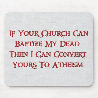 Baptizing Dead People Mousepads