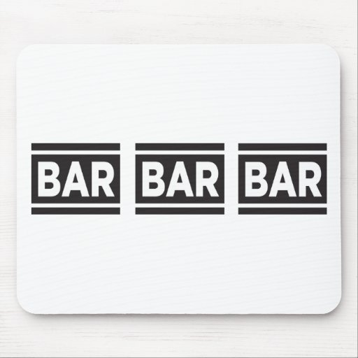Bar Bar Bar Mousepads