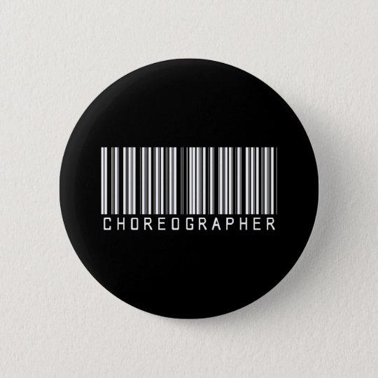 BAR CHOREOGRAPHER DARK 6 CM ROUND BADGE