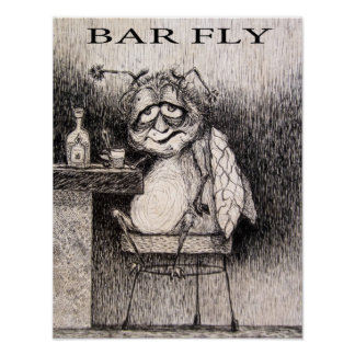 BAR FLY POSTER
