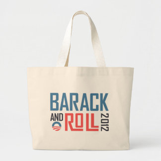 Barack and Roll 2012 Tote Bag