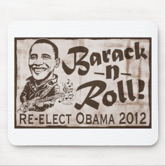 Barack and Roll Obama 2012 Gear Mouse Pad