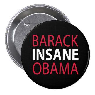 Barack Insane Obama Pinback Button