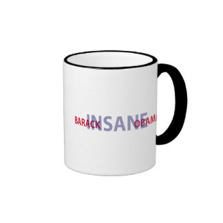 Barack Insane Obama Mugs
