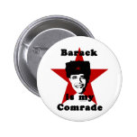 Barack Is My Comrade Pinback Buttons