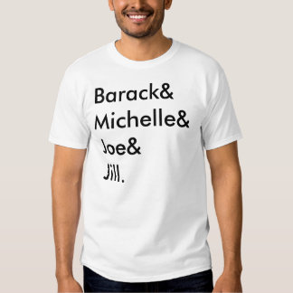 Barack& Michelle& Joe& Jill. T Shirts