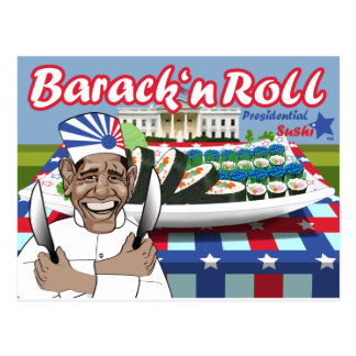 Barack n' Roll from Presidential Sushi Postcard