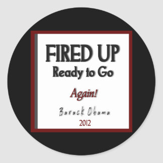 Barack Obama 2012 Fired Up Campaign Stickers