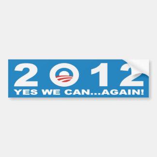 Barack Obama 2012 - YES WE CAN...AGAIN! Bumper Sticker