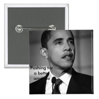 barack-obama-bw, Pushing for a better america 15 Cm Square Badge
