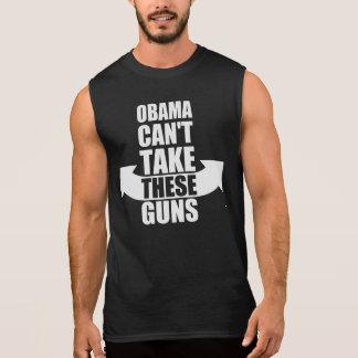 Barack Obama Can't Take These Guns Sleeveless Shirt