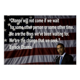 Barack Obama Change quote Poster