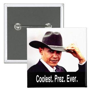 Barack Obama - Coolest. President. Ever. Pinback Buttons