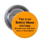 Barack Obama Costume Button