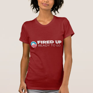 Barack Obama Fired Up Ready To Go Tshirt