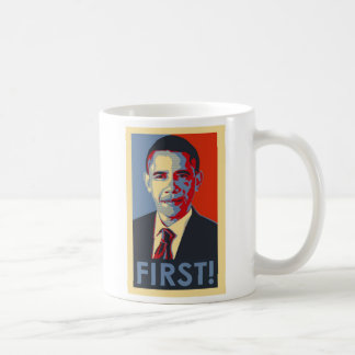 Barack Obama FIRST! coffeemug Basic White Mug