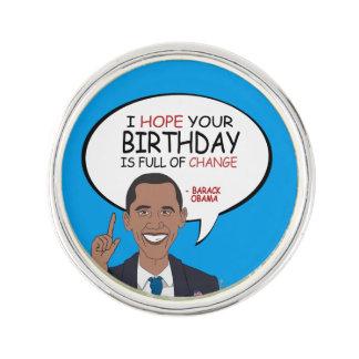 Barack Obama Greeting - Happy Birthday Lapel Pin