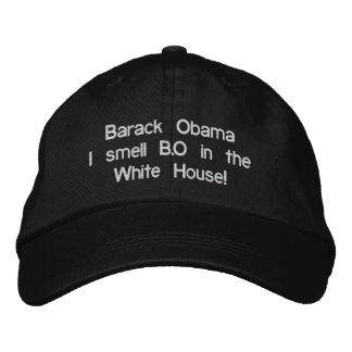 Barack Obama I smell B.O in the White House! Baseball Cap