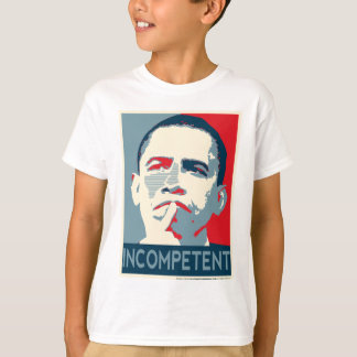 Barack Obama - Incompetent T-Shirt