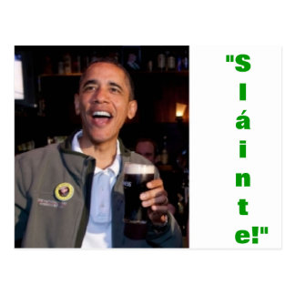Barack Obama - Irish Toast Postcard