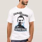 Barack Obama is my homeboy T-shirt
