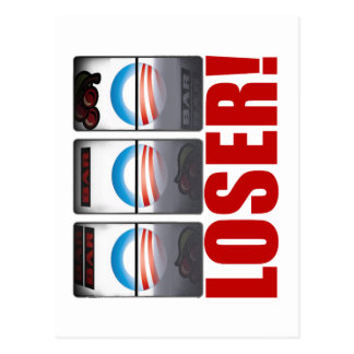 Barack Obama - Loser! Postcard
