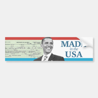 Barack Obama Made in the USA Birth Certificate Bumper Sticker