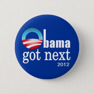 Barack Obama - Obama got next 6 Cm Round Badge