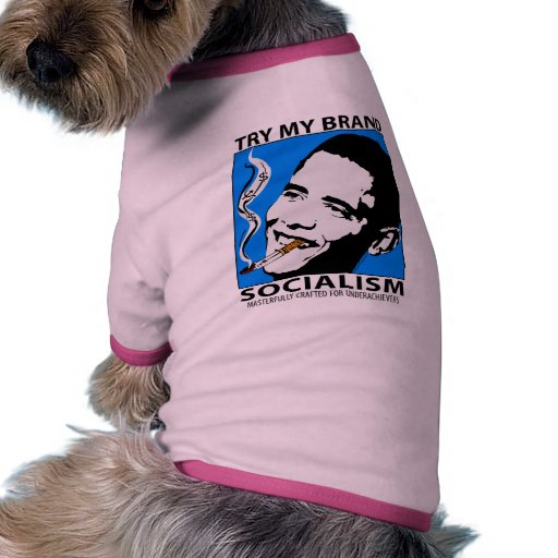 Barack Obama Politics Satire Dog Shirt / Doggie T