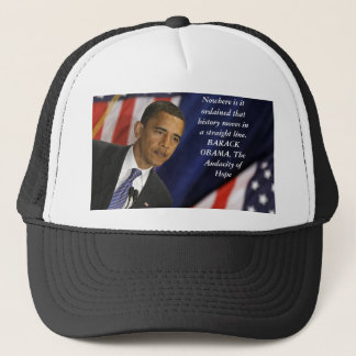 Barack Obama Quote on History Trucker Hat