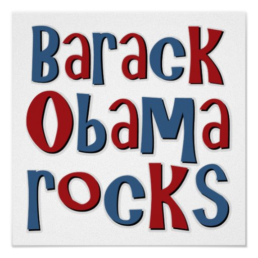 Barack Obama Rocks Tees and Gifts Posters