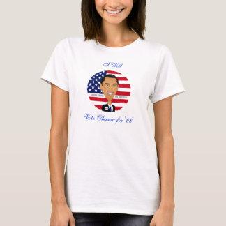 Barack Obama - shirt, Vote Obama for '08', I Will T-Shirt