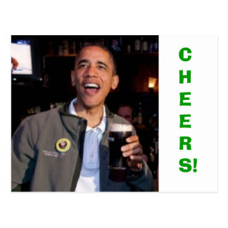 Barack Obama - St Patrick s Day Toast Postcard