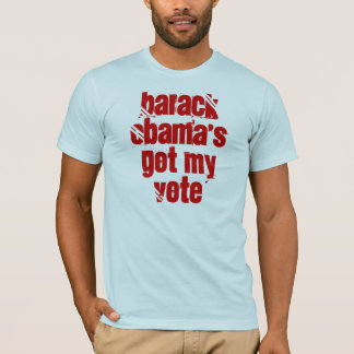 Barack Obama's Got My Vote T-Shirt