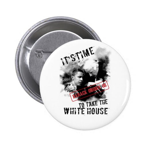 Barack Obiden 08 Its Time To Take The White House Pins