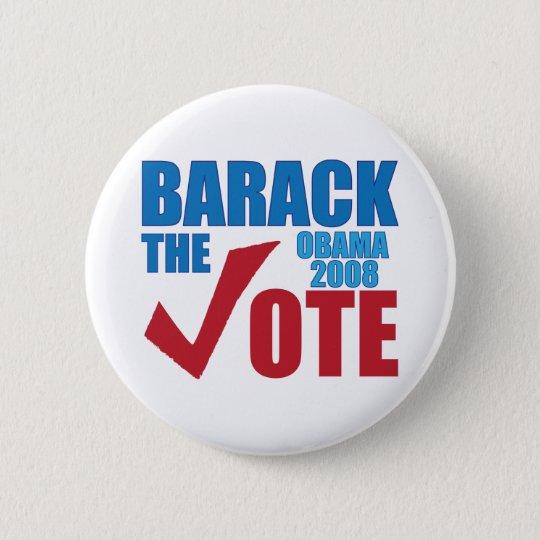 Barack the Vote Obama 2008 Election Campaign 6 Cm Round Badge