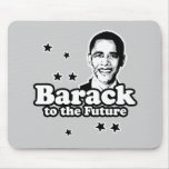 Barack to the future  T-shirt Mouse Pads