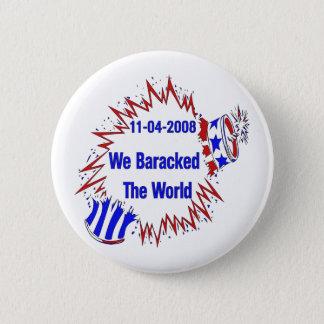 Baracked The World 6 Cm Round Badge