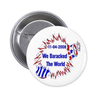 Baracked The World Pins