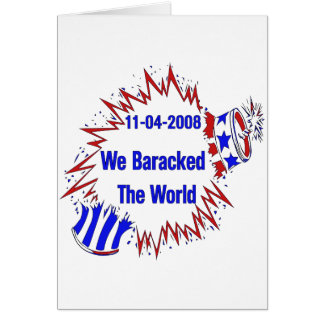 Baracked The World Greeting Card