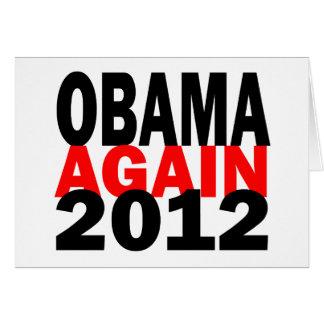 Barak Obama Again 2012 Presidential Election Greeting Card