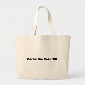 Barak the Vote '08 Jumbo Tote Bag