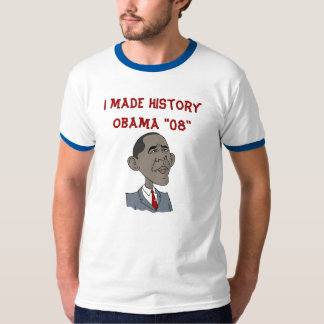 "barakobama, I made historyObama ""08"" T-Shirt"