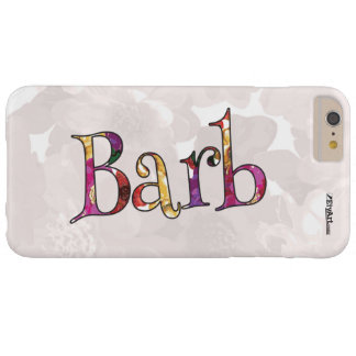 Barb's Colorful Fun Cell Phone Case for Barely There iPhone 6 Plus Case