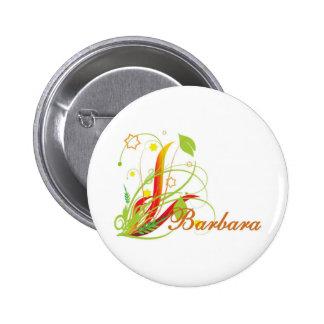 Barbara 6 Cm Round Badge